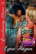 Just One Bite ebook by Lynn Hagen