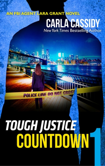 Tough Justice: Countdown (Part 1 of 8) ebook by Carla Cassidy