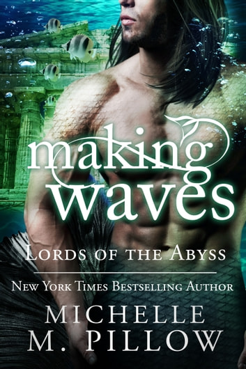 Making Waves ebook by Michelle M. Pillow