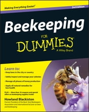 Beekeeping For Dummies ebook by Howland Blackiston