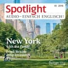Englisch lernen Audio - New York mit der Familie - Spotlight Audio 10/16 - New York with the family audiobook by