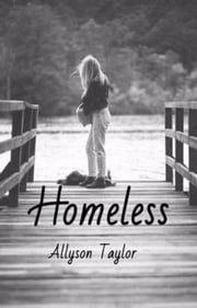 Homeless ebook by Allyson Taylor
