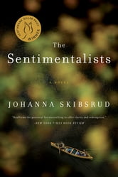 The Sentimentalists - A Novel ebook by Johanna Skibsrud