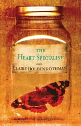 The Heart Specialist ebook by Claire Holden Rothman