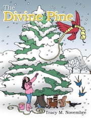 The Divine Pine ebook by Tracy M. Novembre