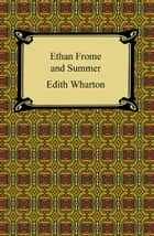 Ethan Frome and Summer eBook by Edith Wharton