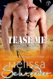 Tease Me ebook by Melissa Schroeder