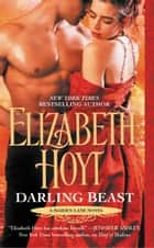 Darling Beast ebook by Elizabeth Hoyt
