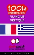 1001+ exercices Français - Grec ebook by Gilad Soffer