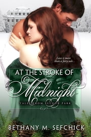 At The Stroke Of Midnight ebook by Bethany Sefchick