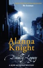 Deadly Legacy - A sinister and dangerous Scottish mystery ebook by Alanna Knight