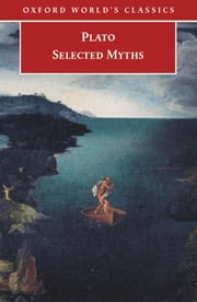 Selected Myths ebook by Plato,Catalin Partenie