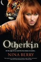 Otherkin ebook by Nina Berry