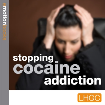 Stopping Cocaine Addiction audiobook by Andrew Richardson