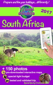 Travel eGuide: South Africa - Discover this amazing and beautiful country! ebook by Cristina Rebiere, Olivier Rebiere