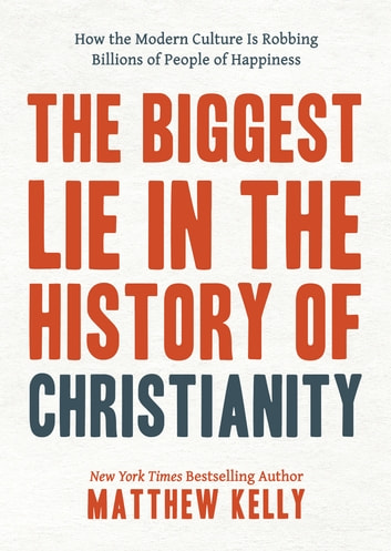 The Biggest Lie In The History Of Christianity Ebook By Matthew