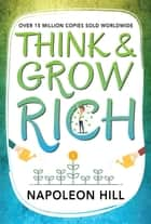 Think and Grow Rich ebook by SBP Editors, Napoleon Hill