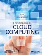 Encyclopedia of Cloud Computing ebook by San Murugesan, Irena Bojanova