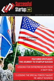 Successful Startup 101 Magazine: Veteran's Issue 2014 ebook by Tabitha Naylor