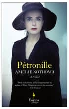 Pétronille ebook by Amelie Nothomb, Alison Anderson