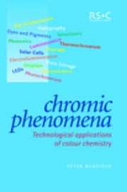 Chromic Phenomena: Technological Applications of Colour Chemistry ebook by Bamfield, Peter