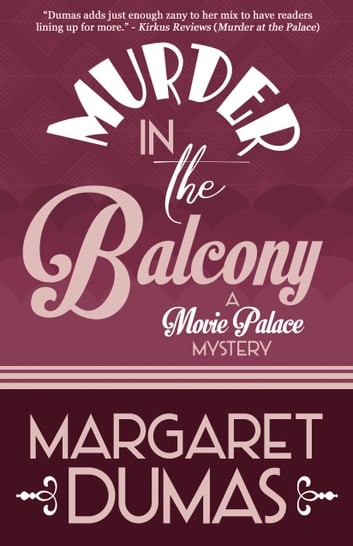 Murder in the Balcony ebook by Margaret Dumas
