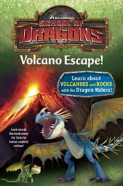 School of Dragons #1: Volcano Escape! (DreamWorks Dragons) ebook by Kathleen Weidner Zoehfeld,Random House