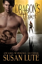 Dragon's Thief - The Dragonkind Chronicles, #1 ebook by Susan Lute