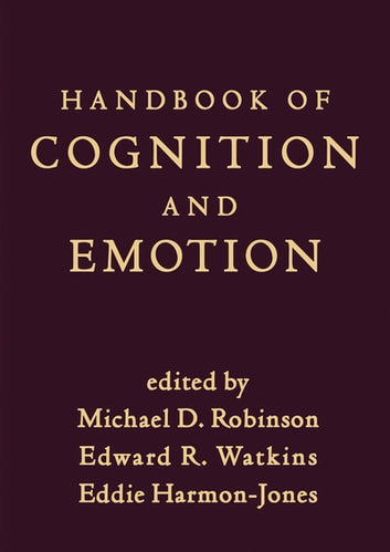 Handbook of Cognition and Emotion ebook by