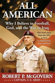 All American - Football, Faith, and Fighting for Freedom ebook by Robert McGovern