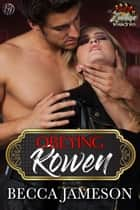 Obeying Rowen ebook by Becca Jameson
