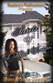 Secrets of a Kept Woman ebook by Shani Greene-Dowdell