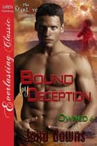Bound by Deception ebook by Jana Downs