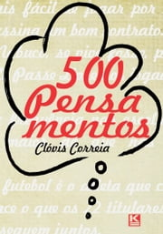 500 Pensamentos ebook by Correia, Clóvis