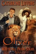 Oliver ebook by Catherine Lievens