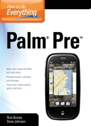 How to Do Everything Palm Pre ebook by Rick Broida,Dave Johnson