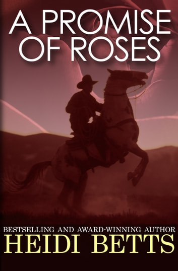 A Promise of Roses ebook by Heidi Betts