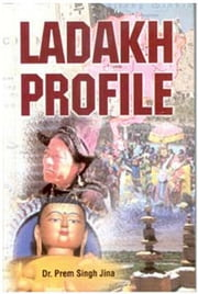 Ladakh Profile ebook by Prem Singh Dr. Jina