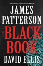 The Black Book ebook by James Patterson,David Ellis