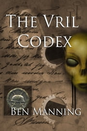 The Vril Codex ebook by Ben Manning