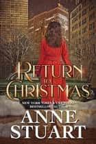 Return to Christmas ebook by Anne Stuart