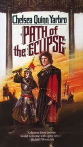 Path of the Eclipse - A Novel of the Count Saint-Germain ebook by Chelsea Quinn Yarbro