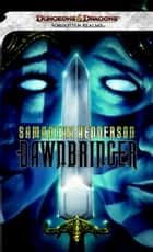 Dawnbringer - A Forgotten Realms Novel ebook by Samantha Henderson