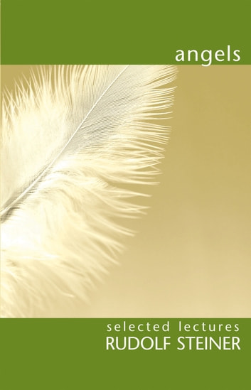 Angels  ebook by Rudolf Steiner