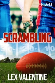 Scrambling ebook by Lex Valentine