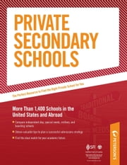 Private Secondary Schools: Specialized Directories - Part V of V ebook by Peterson's