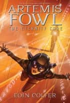 The Eternity Code ebook by Eoin Colfer