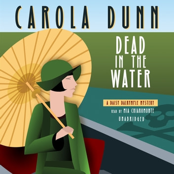 Dead in the Water - A Daisy Dalrymple Mystery audiobook by Carola Dunn
