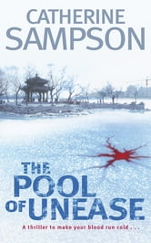 The Pool of Unease ebook by Catherine Sampson