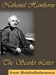 The Scarlet Letter (Mobi Classics) ebook by Nathaniel Hawthorne